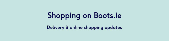 Shopping on boots.ie? Essential delivery & online shopping updates
