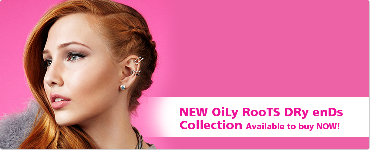 New Oily Roots Dry Ends Collection: Available to buy now