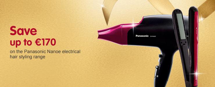 Save up to 170 euros across the Panasonic Nanoe electrical hair styling range