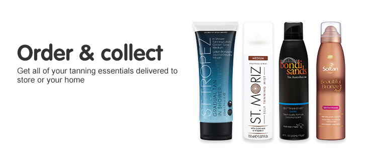 Order and Collect yo0ur favourite tanning essentials