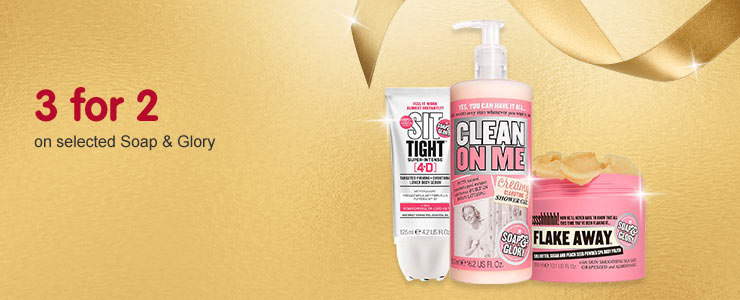 3 for 2 on selected Soap & Glory