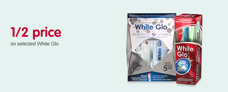 1/2 price on selected White Glo