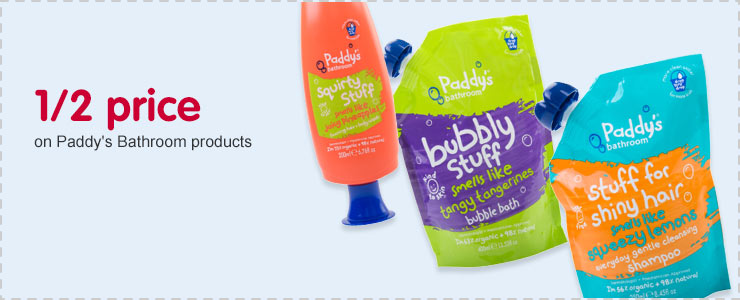 1/2 price on Paddy's Bathroom products