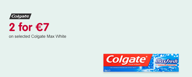 2 for 7 on selected Colgate Max White
