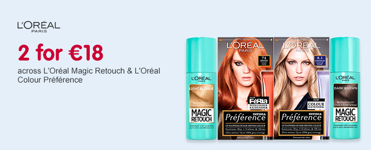 2 for 18 Euros across L'Oreal Magic Retouch & L'Oreal Colour Preference