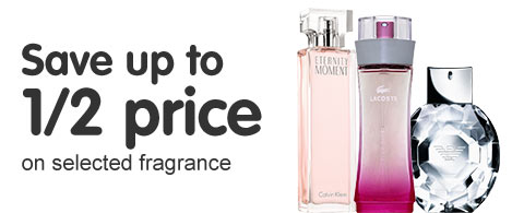 Save up to half price on selected fragrance