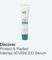 Discover no7 protect and perfect intense advanced