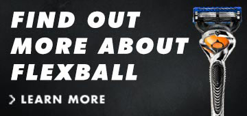 Find out more about Gillette Flexball