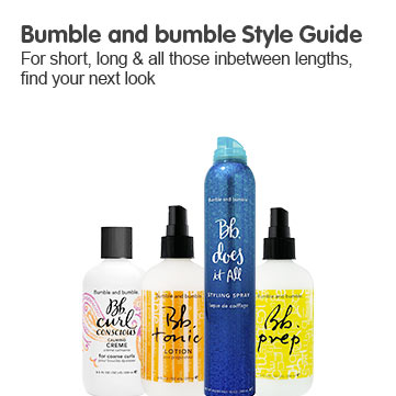 Bumble and bumble Style Guide