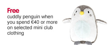 Free penguin when you spend 40 Euros or more on selected Mini Club
