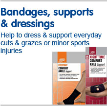 Bandages, supports and dressings. Help to dress and support everyday cuts and grazes or monor sports injuries